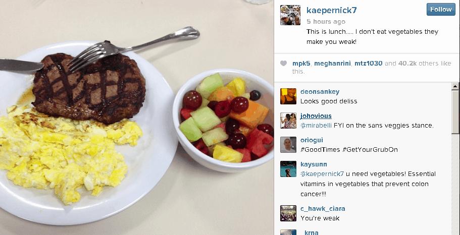 Colin Kaepernick doesn't eat veggies